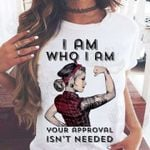I am who i am your approval isn't needed tattoo strong lady t shirt hoodie sweater