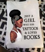Black girl just a girl who has tattoos and loves books for book lover t shirt hoodie sweater