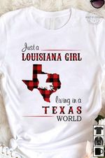 just a louisiana girl living in a texas world map t shirt hoodie sweater