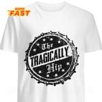 The Tragically Hip rock band logo for fan t shirt hoodie sweater