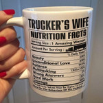 Trucker's wife nutrition facts serving size 1 amazing woman funny mug t shirt hoodie sweater