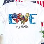 Love my turtle us flag heart for lovers t shirt hoodie sweater