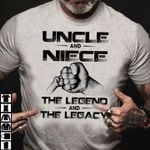 Uncle and niece the legend and the legacy for lovers t shirt hoodie sweater