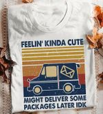 Feeelin'kinda cute might deliver some packages later idk us postal service vintage retro t shirt hoodie sweater