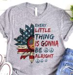 US Flag Hippie Every Thing Is Gonna Be Alright t shirt hoodie sweater