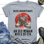 Veteran never underestimate an old woman with a dd 214 t shirt hoodie sweater