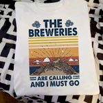 The breweries are calling and i must go vintage retro t shirt hoodie sweater