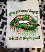 She god mad hustle and a dope soul w eed glitter lips t shirt hoodie sweater