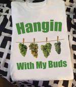 Hanging with my buds we ed cannabis marijuana for stoner t shirt hoodie sweater