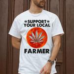 cannabis marijuana support your local farmer for stoner t shirt hoodie sweater