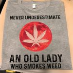 never underestimate an old lady who smokes we ed t shirt hoodie sweater
