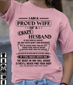 I am proud wife of a crazy husband he was born in january t shirt hoodie sweater