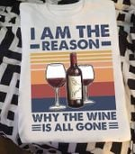 I am the reason why the wine is all gone retro for lovers t shirt hoodie sweater
