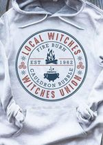 Local witches witches union fire burn cauldron bubble t shirt hoodie sweater