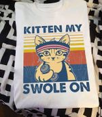 Kitten my swole on workout cat for gymer vintage t shirt hoodie sweater