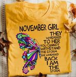 November girl they whispered to her you cannot withstand the storm she whispered back i am the storm with buterfly t shirt hoodie sweater