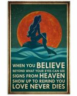 Mermaid When You Believe Beyond What Your Eyes Can See Signs From Heaven Poster
