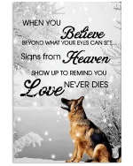 German Shepherds When You Believe Beyond What Your Eyes Can See Signs From Heaven Poster