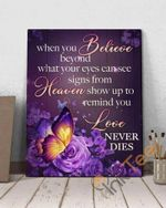 Butterflies When You Believe Beyond What Your Eyes Can See Signs From Heaven Poster
