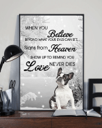 Boston Terriers When You Believe Beyond What Your Eyes Can See Signs From Heaven Poster