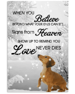 Dachshunds When You Believe Beyond What Your Eyes Can See Signs From Heaven Poster