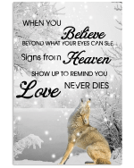 Wolfs When You Believe Beyond What Your Eyes Can See Signs From Heaven Poster