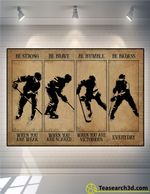 Hockey Be Strong Be Brave Be Humble Poster