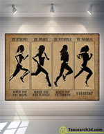 Female Marathon Be Strong Be Brave Be Humble Poster