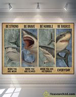 Shark Be Strong Be Brave Be Humble Poster