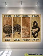 Ball Python Be Strong Be Brave Be Humble Poster