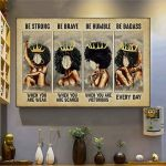 Black Women Queen Be Strong Be Brave Be Humble Poster