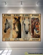 Horse Be Strong Be Brave Be Humble Poster