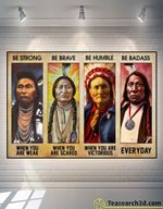 Native American Proud Be Strong Be Brave Be Humble Poster