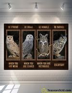 Owl Be Strong Be Brave Be Humble Poster For Fans