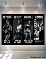 Bodybuilding Girls Be Strong Be Brave Be Humble Poster