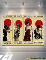 Female Samurai Be Strong Be Brave Be Humble Poster