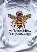Christmas bee oh christmas bee oh christmas bee xmas gift t shirt hoodie sweater