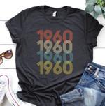 1960 retro vintage style birthday gift t shirt hoodie sweater