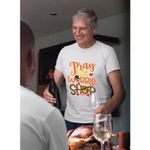 Pray Eat Wobble Shop Gift Blackfriday Gift For Friends Family Thanksgiving T-shirt