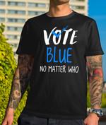 Vote Blue No Matter Who Democratic Party US Election 2020