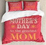 Mothers Day To The Greatest Mom Bedding Set Bedroom Decor