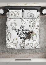 Do Something Good Today  Bedding Set Bedroom Decor