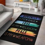 Humanity Is My Race Love Is My Religion Area Area Rug Home Decors Home Decor