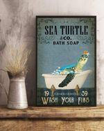 Sea Turtle Co Bath Soap Wash Your Fins Gift For Turtle Lovers Vertical Poster Matte Canvas