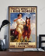 That's What I Do I Ride Horse I Drink And I Know Things Vintage Vertical Poster Matte Canvas