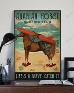 Arabian Horse Surfing Club Life's A Wave Catch It Vertical Poster Matte Canvas