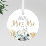 Our First Christmas As Mrs & Mrs Round Floral Ornament, Custom Ornament