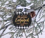Our First Christmas Engaged Personalized Ornament, Personalized Christmas Ornament
