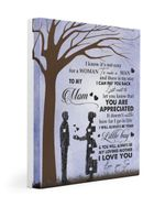 Gift For Mother I'll Always Be Your Little Boy Matte Canvas Matte Canvas