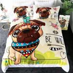 Cute Be Wild Pug  Bedding Set Bedroom Decor
